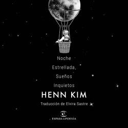 Noche Estrellada, Sueños Inquietos - Henn Kim   Planeta de Libros