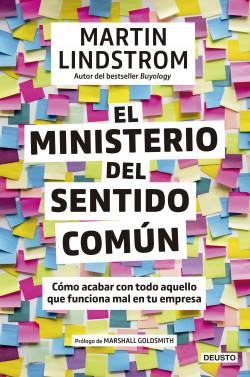 El Ministerio del Sentido Común - Martin Lindstrom | Planeta de Libros