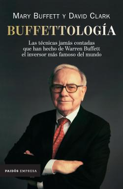 Buffettología - Mary Buffett,David Clark   Planeta de Libros