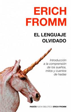 El lenguaje olvidado - Erich Fromm | Planeta de Libros