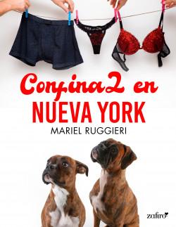 Confina2 en Nueva York - Mariel Ruggieri   Planeta de Libros