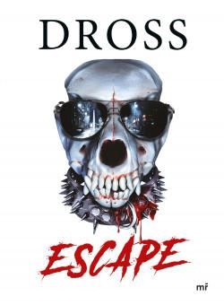 Escape - Dross | Planeta de Libros