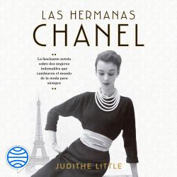 Las hermanas Chanel - Judithe Little   Planeta de Libros