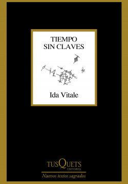 Tiempo sin claves – Ida Vitale | PlanetadeLibros