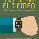 El arte de gestionar el tiempo – Gustavo Piera | PlanetadeLibros