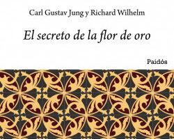 El secreto de la flor de oro – Carl G. Jung,Richard Wilhelm   PlanetadeLibros