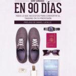 Cambia de vida en 90 días – Borja Muñoz Cuesta,Lorenzo Gianninoni | PlanetadeLibros