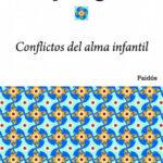 Conflictos del alma infantil – Carl G. Jung | PlanetadeLibros