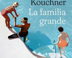 La familia grande – Camille Kouchner   PlanetadeLibros