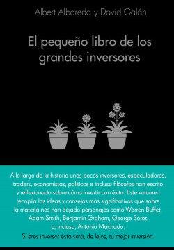 El pequeño libro de los grandes inversores – Albert Albareda,David Galán | PlanetadeLibros