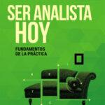 Ser analista hoy – Luis Hornstein | PlanetadeLibros