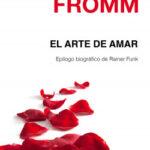 El arte de amar – Erich Fromm | PlanetadeLibros