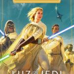 Star Wars. High Republic. Luz de los Jedi – Star Wars | PlanetadeLibros