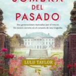 La sombra del pasado – Lulu Taylor | PlanetadeLibros