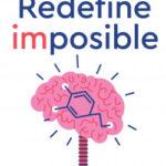 Redefine imposible – Jonathan Benito Sipos | PlanetadeLibros