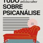 Tudo o que você precisa saber sobre psicanálise – Silvia Ons | PlanetadeLibros