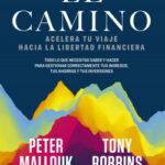 El camino – Tony Robbins y Peter Mallouk   PlanetadeLibros