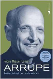 Arrupe de Pedro Miguel Lamet