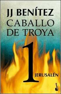 Caballo de Troya 1 de J. J. Benítez