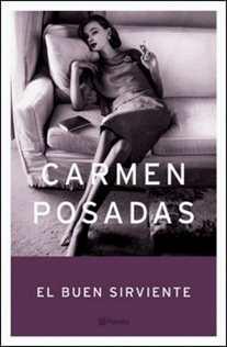 El buen sirviente de Carmen Posadas
