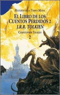 El Libro de los cuentos perdidos II - historia de de J. R. R. Tolkien