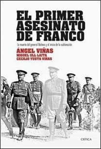 El primer asesinato de Franco de Ángel Viñas