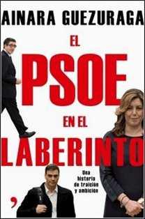 El PSOE en el laberinto de Ediciones Martínez Roca