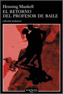 El retorno del profesor de baile de Henning Mankell