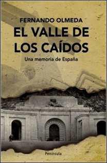 El Valle de los Caídos de Fernando Olmeda