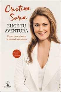 Elige tu aventura de Cristina Soria