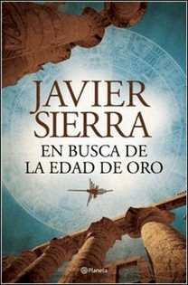 Descargar En Busca De La Edad De Oro De Javier Sierra Pdf Epub