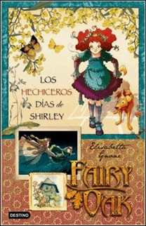 Fairy Oak 2 Shirley de Elisabetta Gnone