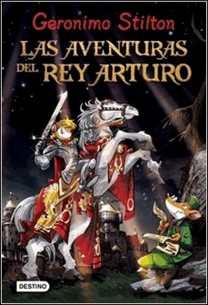 G.S. Las aventuras del rey Arturo de Geronimo Stilton