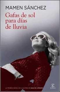 Gafas de sol para días de lluvia de Mamen Sánchez
