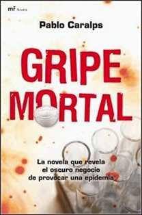 Gripe Mortal de Pablo Caralps