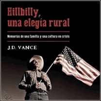 Hillbilly, una elegía rural de J. D. Vance