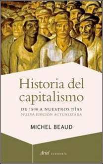 Historia del capitalismo de Editorial Ariel