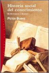 Historia social del conocimiento de Peter Burke